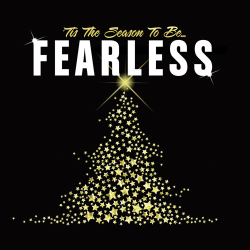 Tis-the-season-to-be-fearless